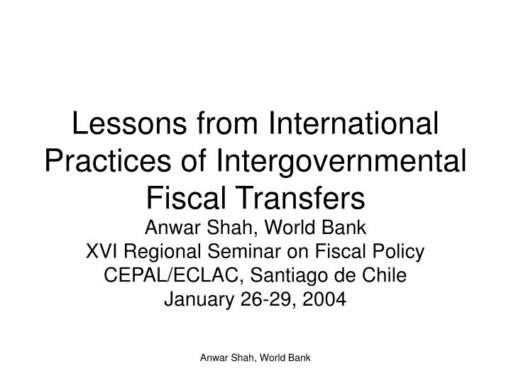 lessons from international practices of intergovernmental fiscal transfers