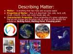 describing matter