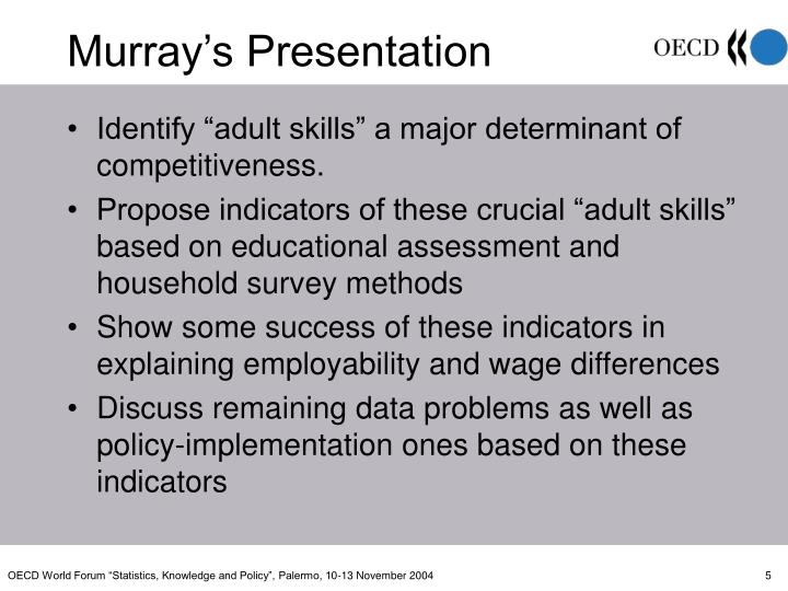 """Identify """"adult skills"""" a major determinant of competitiveness."""