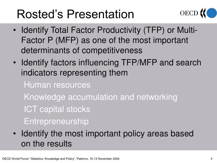 Identify Total Factor Productivity (TFP) or Multi-Factor P (MFP) as one of the most important determinants of competitiveness