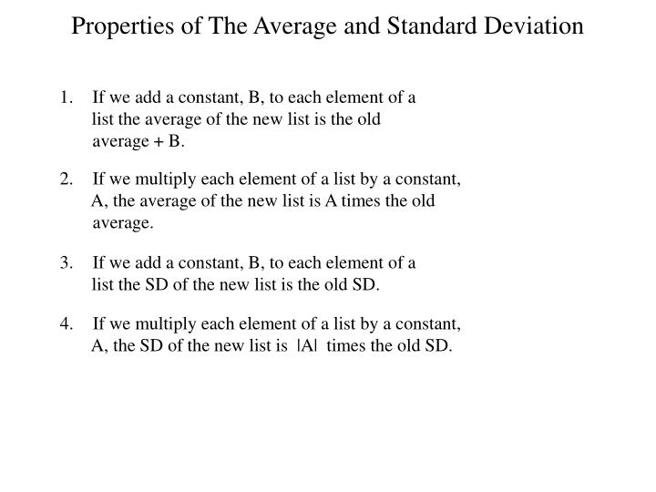 Properties of The Average and Standard Deviation