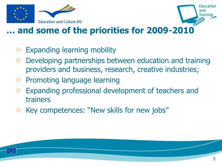 … and some of the priorities for 2009-2010