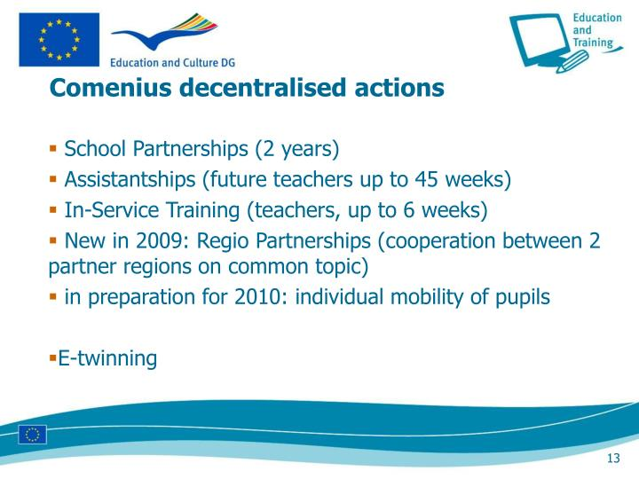 Comenius decentralised actions