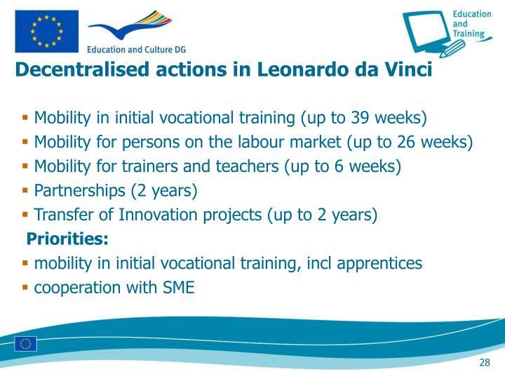 Decentralised actions in Leonardo da Vinci