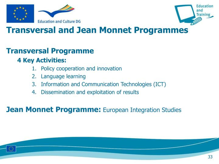 Transversal and Jean Monnet Programmes