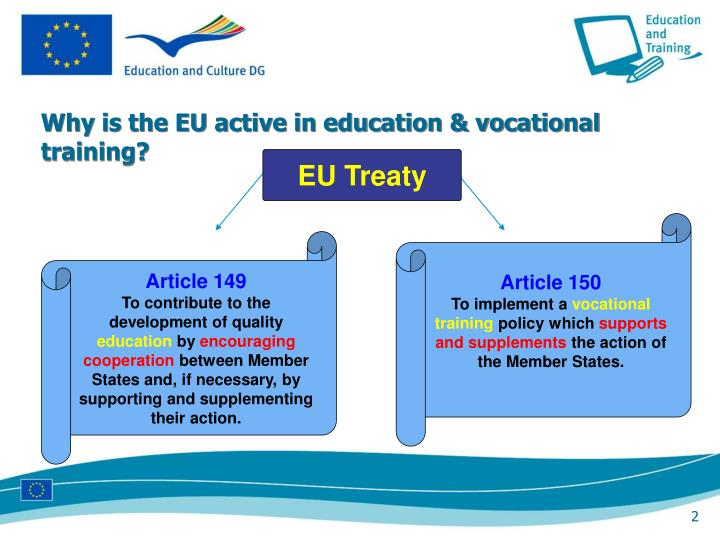 Why is the EU active in education & vocational training?