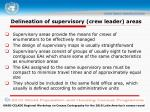 delineation of supervisory crew leader areas