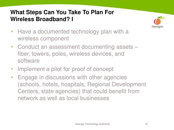 What Steps Can You Take To Plan For Wireless Broadband? I