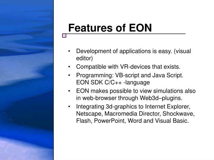 Features of EON