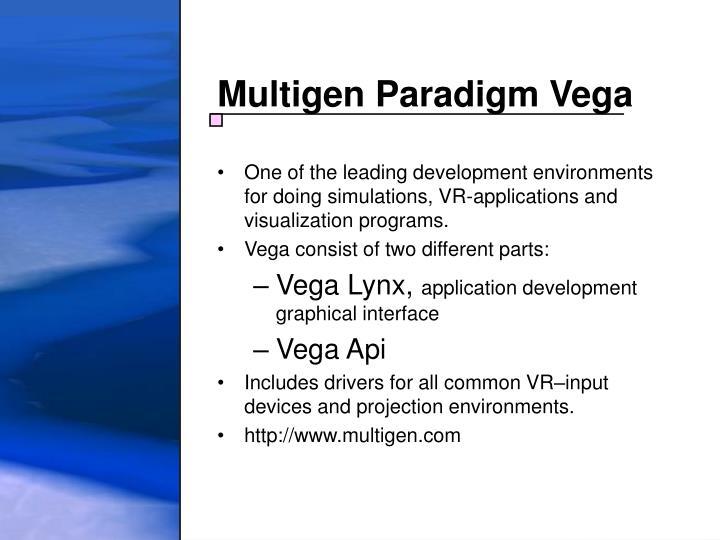 Multigen Paradigm Vega