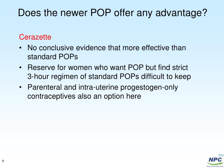 Does the newer POP offer any advantage?