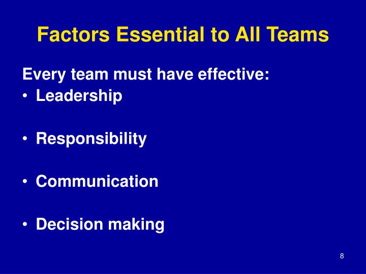 Factors Essential to All Teams