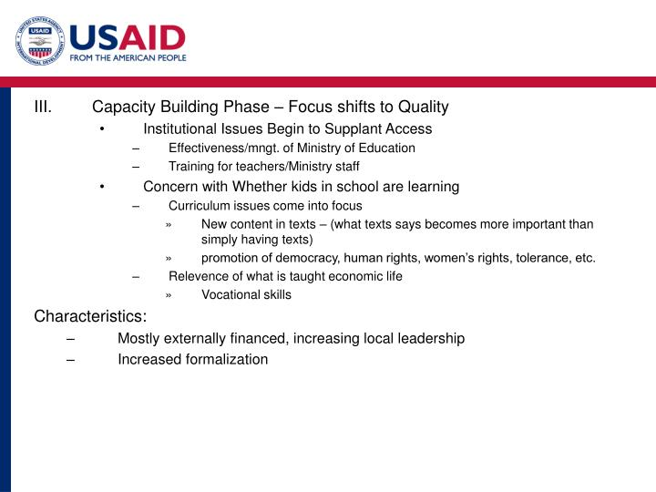 Capacity Building Phase – Focus shifts to Quality