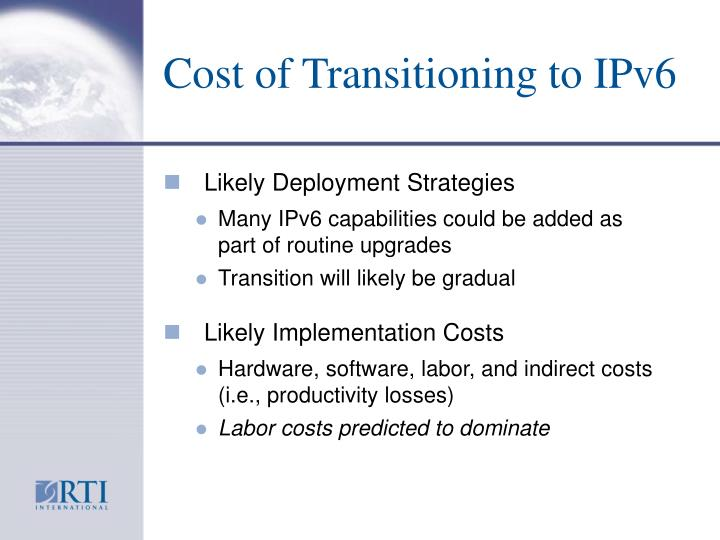 Cost of Transitioning to IPv6