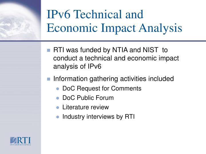 IPv6 Technical and Economic Impact Analysis