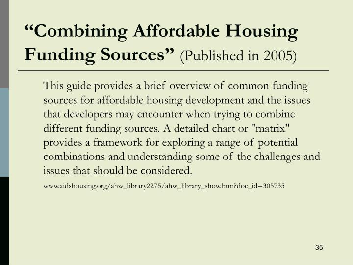 """Combining Affordable Housing       Funding Sources"""