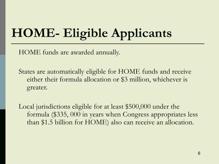 HOME- Eligible Applicants