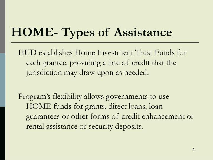 HOME- Types of Assistance