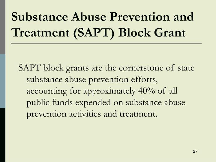Substance Abuse Prevention and Treatment (SAPT) Block Grant