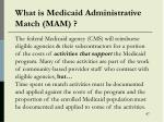 what is medicaid administrative match mam