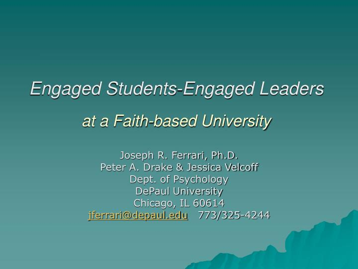 engaged students engaged leaders at a faith based university