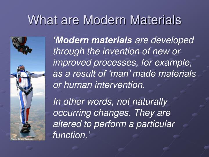 What are Modern Materials
