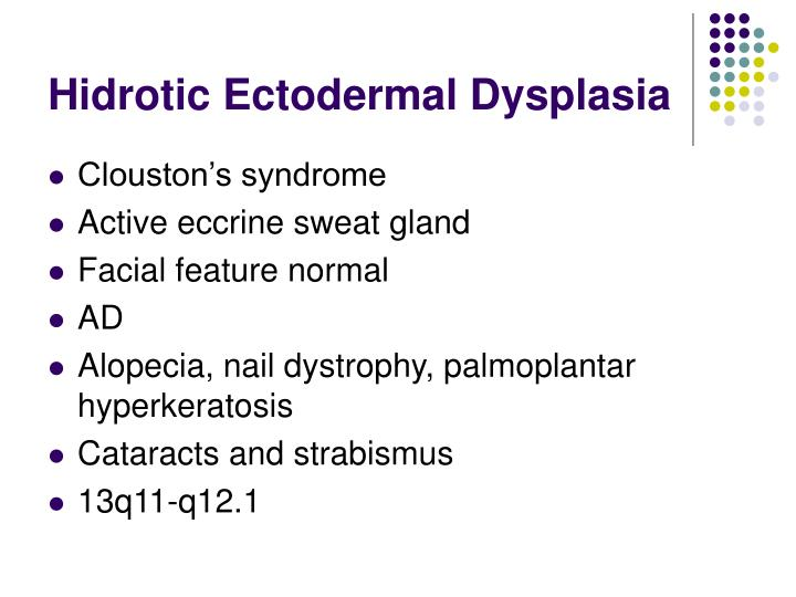 Hidrotic Ectodermal Dysplasia