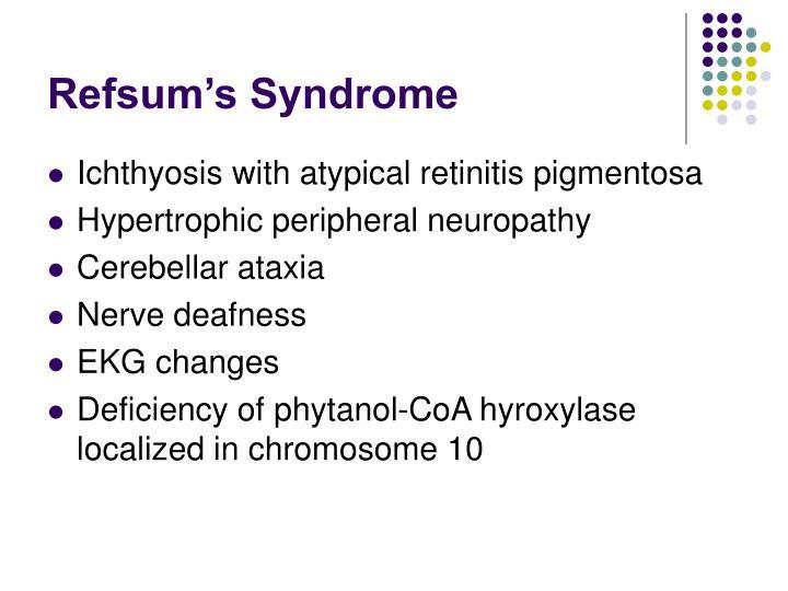 Refsum's Syndrome