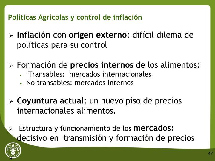 Políticas Agrícolas y control de inflación