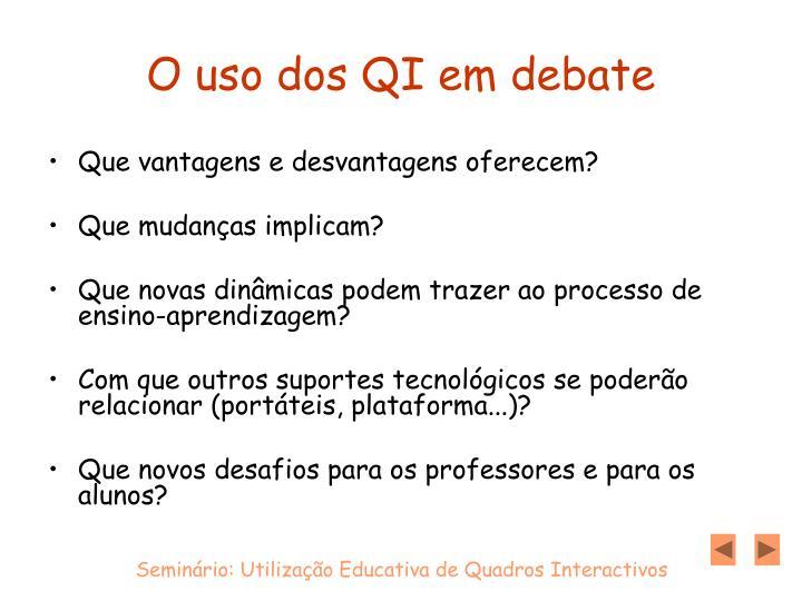 O uso dos QI em debate