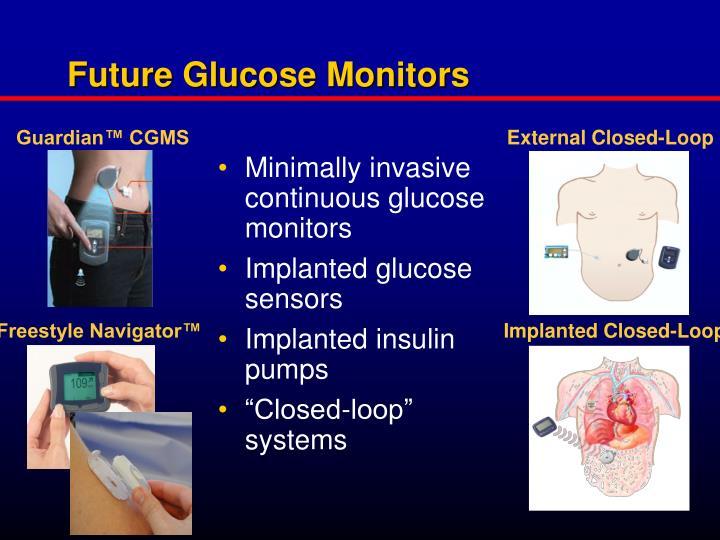 Future Glucose Monitors