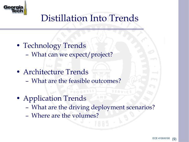 Distillation Into Trends