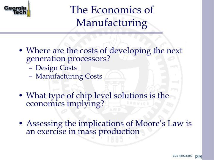 The Economics of Manufacturing