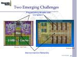 two emerging challenges