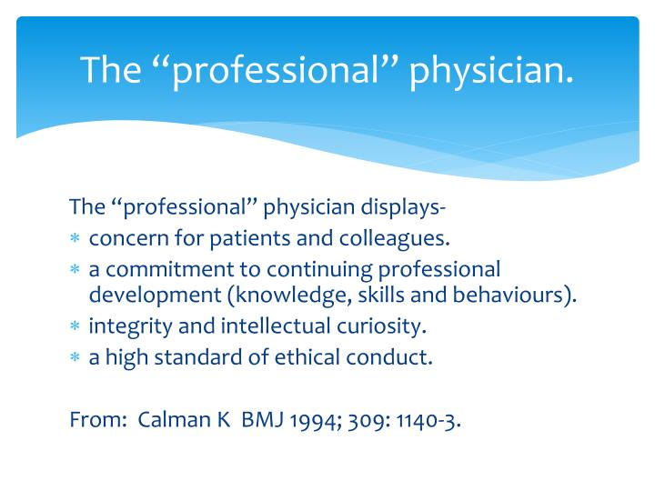 The professional physician