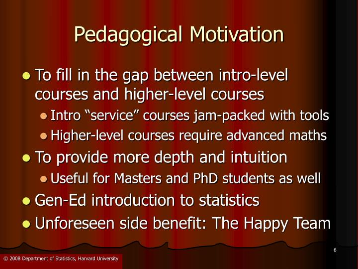 Pedagogical Motivation
