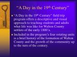 a day in the 19 th century
