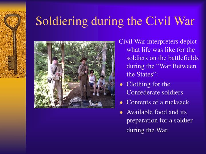 Soldiering during the Civil War