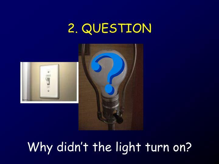 2. QUESTION