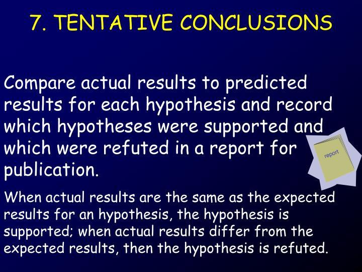 7. TENTATIVE CONCLUSIONS