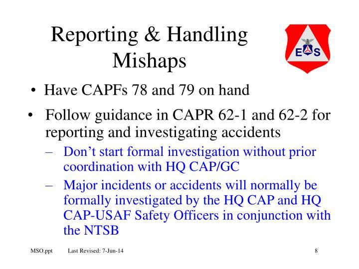 Reporting & Handling Mishaps