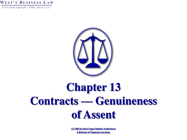 Chapter 13 contracts genuineness of assent