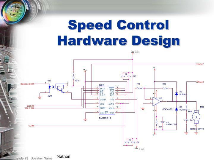 Speed Control Hardware Design