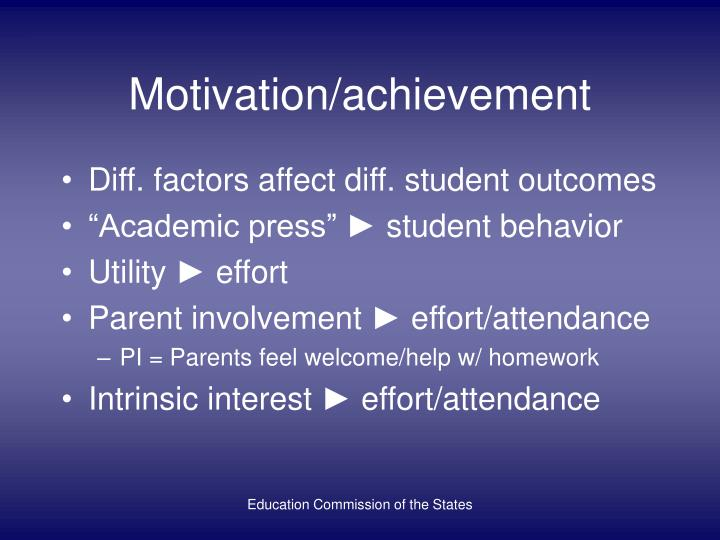 Motivation/achievement