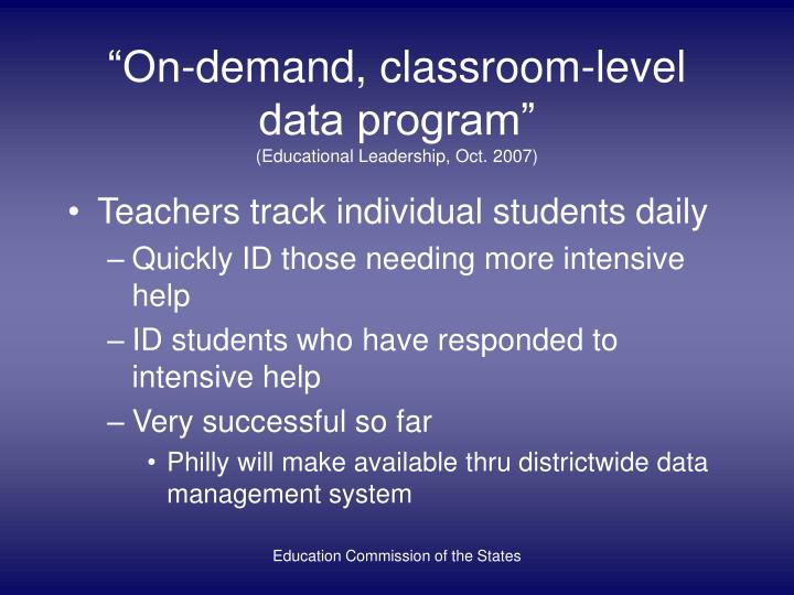 """On-demand, classroom-level data program"""