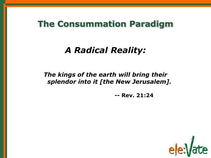 The Consummation Paradigm