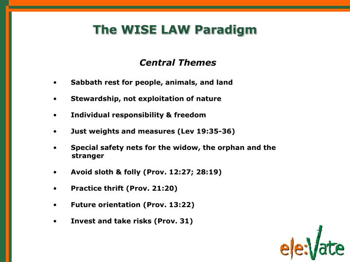 The WISE LAW Paradigm