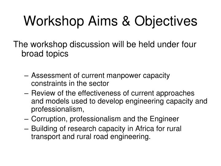 Workshop Aims & Objectives