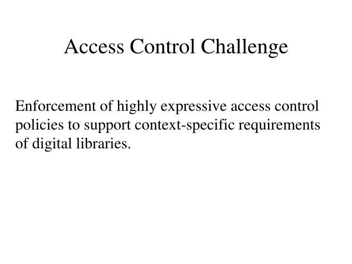 Access control challenge