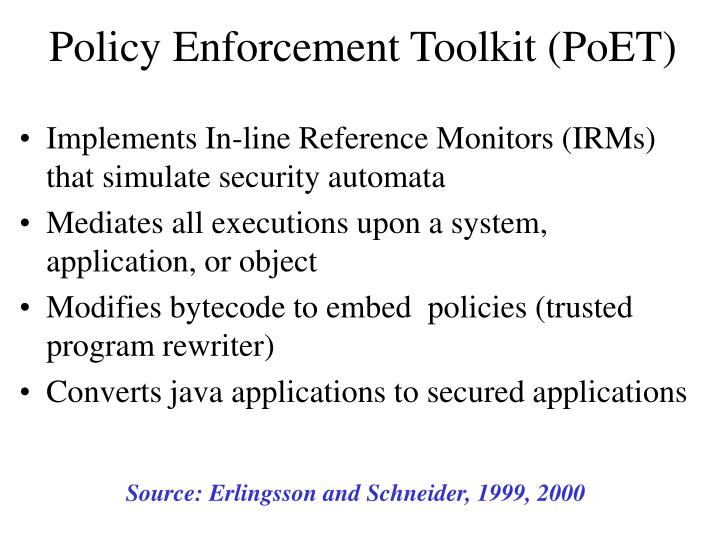 Policy Enforcement Toolkit (PoET)
